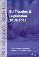 Blackstone's EU Treaties & Legislation by Nigel Foster