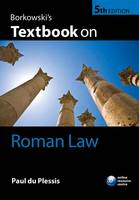 Borkowski's Textbook on Roman Law by Paul (Senior Lecturer in Civil Law and Legal History, University of Edinburgh) du Plessis