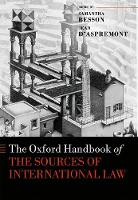 The Oxford Handbook on the Sources of International Law by Jean D'Aspremont