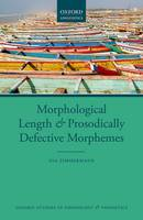 Morphological Length and Prosodically Defective Morphemes by Eva Zimmermann