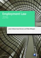 Employment Law 2016 by James Holland, Stuart Burnett, Philip Millington