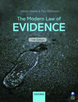 The Modern Law of Evidence by Adrian (Barrister, Emeritus Professor of Law, The City Law School, City University, London) Keane, Paul (Barrister, Se McKeown