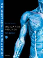 Cunningham's Manual of Practical Anatomy VOL 2 Thorax and Abdomen by Rachel (Professor of Anatomy, Apollo Institute of Medical Sciences and Research, Chittoor, India) Koshi