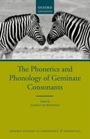 The Phonetics and Phonology of Geminate Consonants by Haruo Kubozono