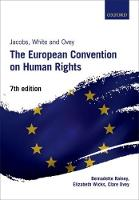 Jacobs, White and Ovey: The European Convention on Human Rights by Bernadette (Senior Lecturer in Law, Cardiff Law School, Cardiff University) Rainey, Elizabeth (Professor of Human Rights Wicks