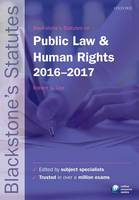 Blackstone's Statutes on Public Law & Human Rights 2016-2017 by Robert G. (Professor of Law, University of Birmingham) Lee
