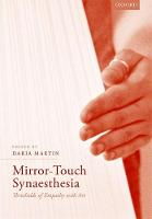 Mirror-Touch Synaesthesia Thresholds of Empathy with Art by Daria (Ruskin School of Art, University of Oxford, UK, Professor of Art) Martin