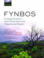 Fynbos Ecology, Evolution, and Conservation of a Megadiverse Region by Nicky (Fynbos Node Manager, South African Environmental Observation Network (SAEON)) Allsopp