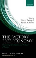 The Factory-Free Economy Outsourcing, Servitization, and the Future of Industry by Lionel Fontagne