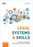 Legal Systems & Skills by Professor Scott (Director of Learning & Teaching, York Law School, University of York) Slorach, Judith (Associate Profe Embley