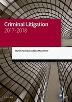Criminal Litigation 2017-2018 by Martin (Barrister (non-practising)) Hannibal, Lisa (Solicitor) Mountford