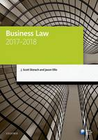 Business Law 2017-2018 by J. Scott (Director of Learning and Teaching, York Law School, University of York) Slorach, Jason (Senior Lecturer in Law Ellis