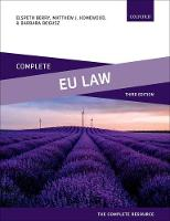 Complete EU Law Text, Cases, and Materials by Elspeth (Reader in Law, Nottingham Law School) Berry, Matthew J. (Principal Lecturer in Law, Nottingham Law School) Homewood, B