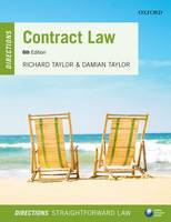 Contract Law Directions by Richard (Professor of Law, Lancashire Law School, University of Central Lancashire) Taylor, Damian (MA (Oxon) BCL, Soli Taylor