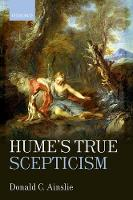 Hume's True Scepticism by Donald C. (University of Toronto) Ainslie