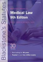 Blackstone's Statutes on Medical Law by Anne E. (Honorary Senior Research Fellow in Law, Liverpool Law School) Morris