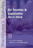 Blackstone's EU Treaties & Legislation 2017-2018 by Nigel (LLM Degree Academic Director, Robert Kennedy College, Zurich, Visiting Professor of European Law at the Europa-I Foster
