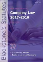 Blackstone's Statutes on Company Law 2017-2018 by Derek (Author of Mayson, French & Ryan on Company Law and editor of Blackstone's Civil Practice) French