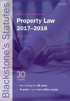 Blackstone's Statutes on Property Law 2017-2018 by Meryl (Lecturer in Law, Truman Bodden Law School, Cayman Islands) Thomas