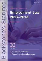 Blackstone's Statutes on Employment Law 2017-2018 by Richard (Emeritus Professor of Law, Aberystwyth University) Kidner