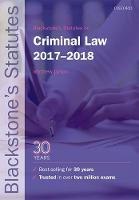 Blackstone's Statutes on Criminal Law 2017-2018 by Matthew (Associate Professor at the Faculty of Law, University of Oxford and Fellow of Corpus Christi College, Oxford) Dyson