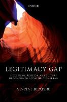 Legitimacy Gap Secularism, Religion, and Culture in Comparative Constitutional Law by Vincent (Policy Officer, Fundamental Rights Unit, European Commission) Depaigne