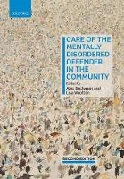 Care of the Mentally Disordered Offender in the Community by Alec (Associate Professor, Department of Psychiatry, Yale School of Medicine, Division of Law and Psychiatry, New Hav Buchanan