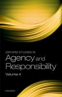 Oxford Studies in Agency and Responsibility Volume 4 by David Shoemaker
