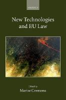 New Technologies and EU Law by Marise (European University Institute) Cremona