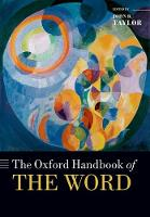 The Oxford Handbook of the Word by John R. Taylor