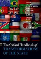 The Oxford Handbook of Transformations of the State by Stephan (Professor of Public and Social Policy, University of Bremen) Leibfried
