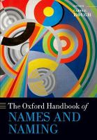 The Oxford Handbook of Names and Naming by Carole (Professor of Onomastics, University of Glasgow) Hough