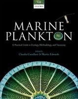Marine Plankton A practical guide to ecology, methodology, and taxonomy by Claudia (Research Fellow and Plankton Taxonomist, Sir Alister Hardy Foundation for Ocean Science (SAHFOS)) Castellani