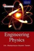 Engineering Physics by D. K. Bhattacharya, Poonam Tandon