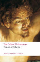 Timon of Athens: The Oxford Shakespeare by William Shakespeare