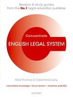 English Legal System Concentrate Law Revision and Study Guide by Mark (Lecturer in Law, Nottingham Trent University) Thomas, Claire (Professor of Law, Manchester University) McGourlay