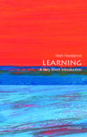 Learning: A Very Short Introduction by Mark Haselgrove