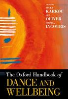 The Oxford Handbook of Dance and Wellbeing by Vassiliki Karkou