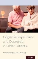 Cognitive Impairment and Depression in Older Patients by Martin (Assistant Professor of Psychiatry, Johns Hopkins University School of Medicine) Steinberg, Paul B. (Associat Rosenberg