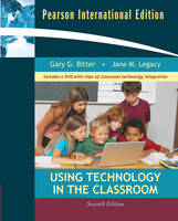 Using Technology in the Classroom by Gary G. Bitter, Jane M. Legacy