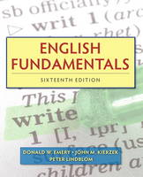 English Fundamentals by Donald W. Emery, John M. Kierzek, Peter Lindblom