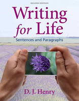 Writing for Life Sentences and Paragraphs by D. J. Henry, Dorling Kindersley