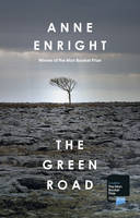 Cover for The Green Road by Anne Enright