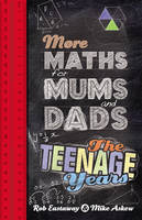 More Maths for Mums and Dads by Rob Eastaway, Mike Askew