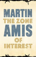 Cover for The Zone of Interest by Martin Amis