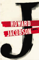 Cover for J by Howard Jacobson