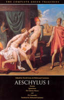 The Complete Greek Tragedies Aeschylus by Aeschylus