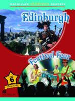 Macmillan Children's Readers - Edinburgh - Festival Fears - Level 6 by