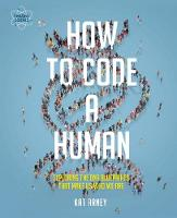 How to Code a Human by Kat Arney