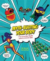 Myth-busting Your Body by Sarah Schenker